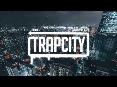 Zomboy - Young & Dangerous ft. Kato (PARTY THIEVES & Tre Sera Remix) [Lyrics]