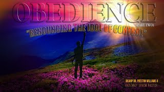"""Obedience  (Part-2) —""""Renouncing The Idol Of Control"""""""