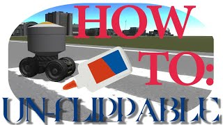 KSP How To: Make an Unflippable Rover!