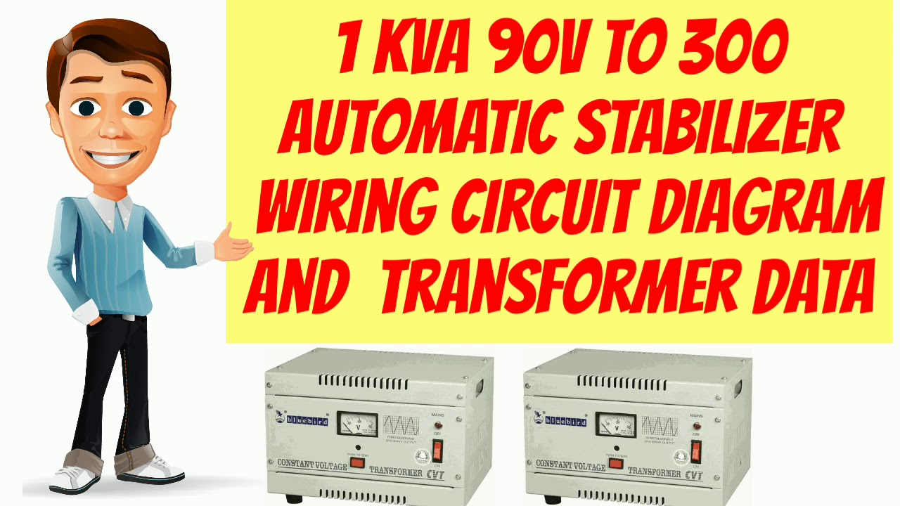 1 Kva 90v To 300 Automatic Stabilizer Wiring Circuit Diagram And Transformer Data