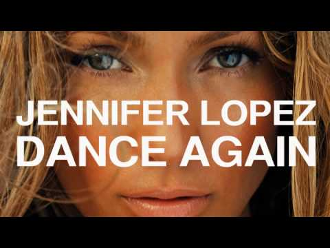 Jennifer Lopez Dance Again Ft Pitbull New Single Hq Snippet 2012