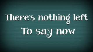 """Nothing Left To Say"" Lyrics by Imagine Dragons"