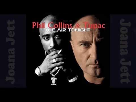 Phil Collins & Tupac, The Air Tonight - Joana Jett (Mix)