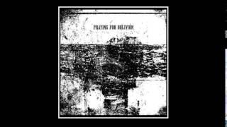 Praying For Oblivion - Schwarzer Kreis und heiliges Nichts
