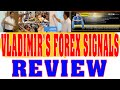 Vladimir's Forex Signals Review - Members Area Tour And User Guide Vladimir's Forex Signals