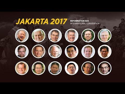 Reformation 500 International Convention - Jakarta 2017