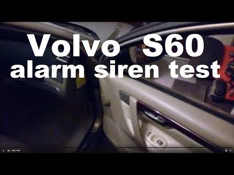 Testing the alarm siren Volvo S60  2001-2009