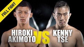 Hiroki Akimoto vs. Kenny Tse   ONE Full Fight   Back In The Win Column   July 2019
