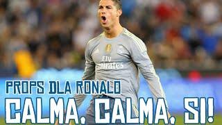 DissBlaster - Calma, calma, si! | Props dla Ronaldo