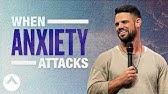 When Anxiety AttacksPastor Steven Furtick