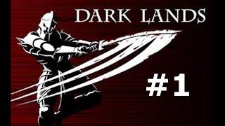 Dark lands ep 1
