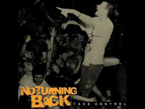 NO TURNING BACK - Take Control 2011 [FULL ALBUM]