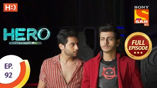 Hero - Gayab Mode On - Ep 92 - Full Episode - 13th April, 2021