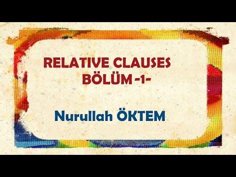 İngilizce Dersi - 79 - Relative Clauses Bölüm 1