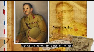 Stories of Service - Edward 'Weary' Dunlop