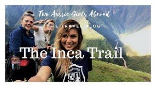 Inca Trail - Cusco to Machu Picchu