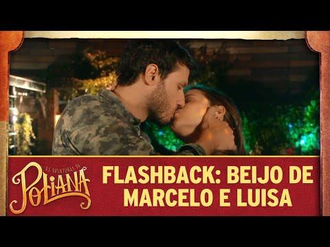 Flashback: beijo entre Luísa e Marcelo | As Aventuras de Poliana