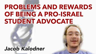 The problems and rewards of being a pro-Israel student advocate