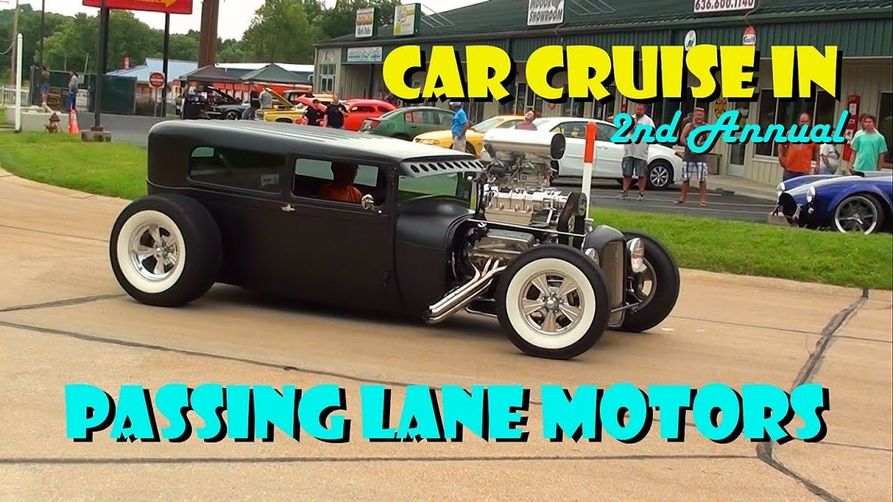 Car Cruise at Passing Lane Motors - Hot Rods and Classic Cars ...