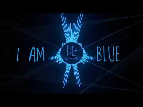 I Am Blue - (Da Ba Dee) REMIX [AwesomiZer]  Electro House 💙