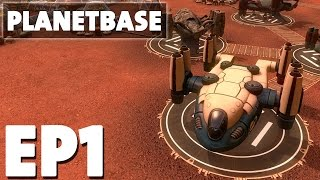 Let's Play Planetbase Episode 1 - Founding Negark's Base - Base Building Management Strategy Game