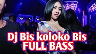Download lagu Dj BIS KOLOKOBIS FULL BASS ENAK BUAT SANTAI MP3