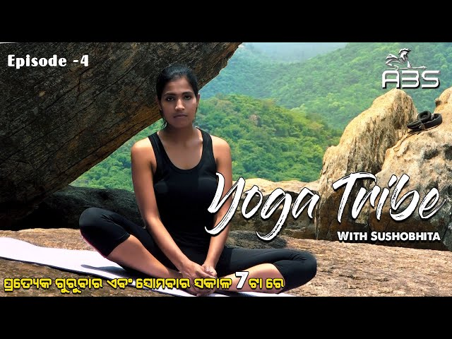 Yoga Tribe Episode -4
