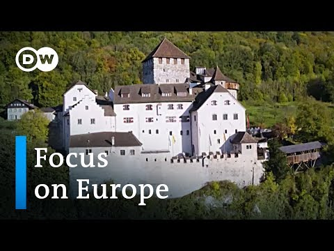 Liechtenstein: Where princes reign supreme | Focus on Europe