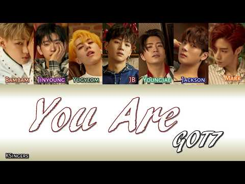 GOT7 - You Are | Sub (Han - Rom - Español) Color Coded Letra