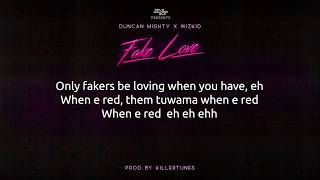Duncan Mighty ft WizKid - Fake Love Lyrics