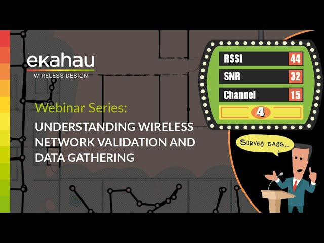 WEBINAR: Understanding Wireless Network Validation and Data Gathering