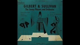 The Savoy Players And Orchestra: Gilbert & Sullivan (Gramophone Records)