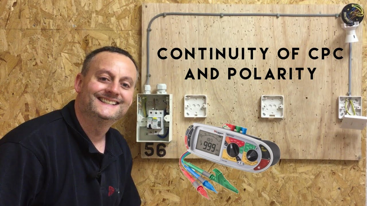 Continuity of CPC and Polarity of our 1 Way Lighting Circuit (R1 + ...