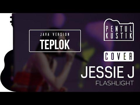 Flashlight - Jessie J (Pentul Kustik accoustic cover) Javanese version: Teplok