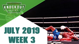 Boxing Knockouts | July 2019 Week 3