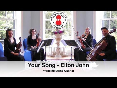 Your Song Elton John Wedding String Quartet