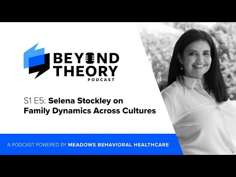 beyond-theory-podcast-|-s1-e5:-selena-stockley-on-family-dynamics-across-cultures