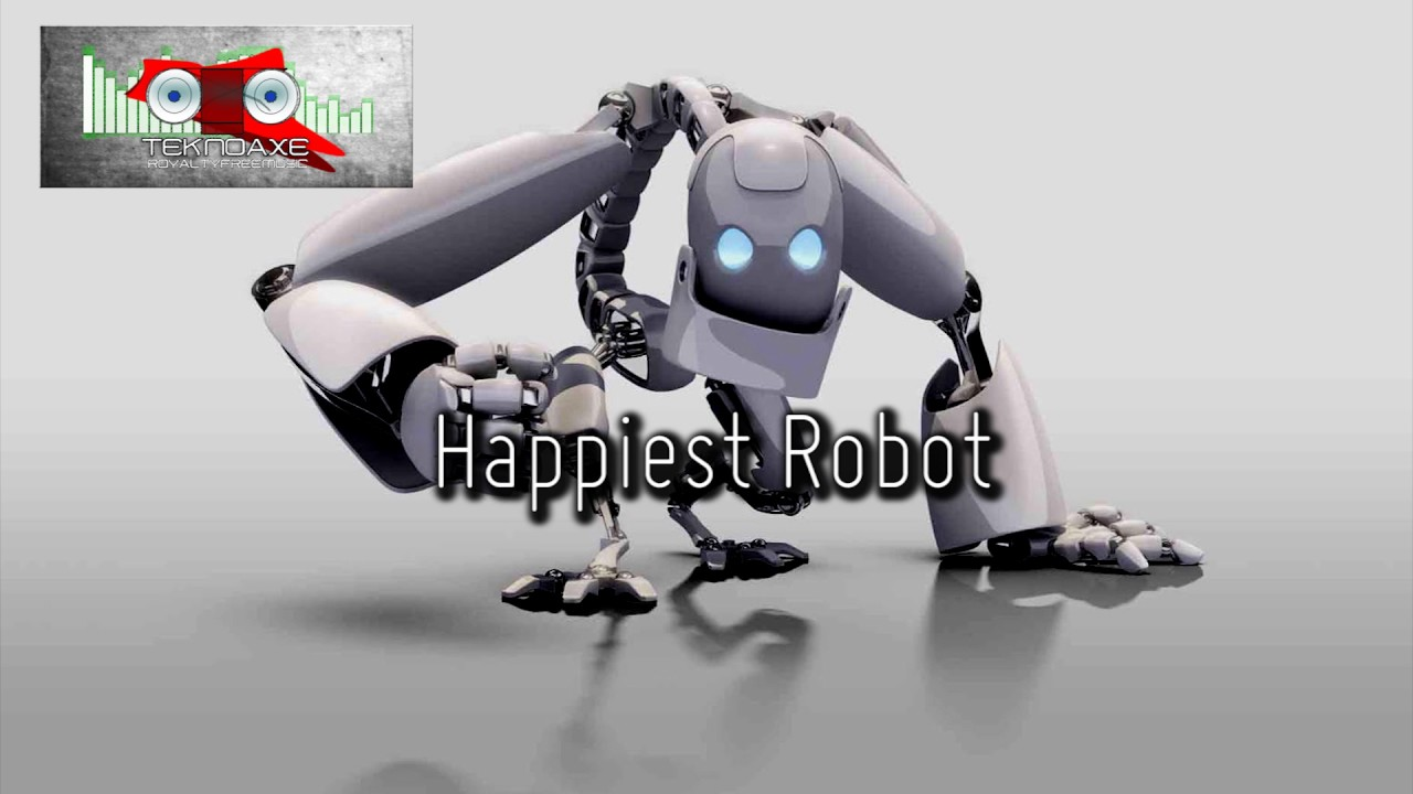 Happiest Robot Electro House Royalty Free Music Youtube