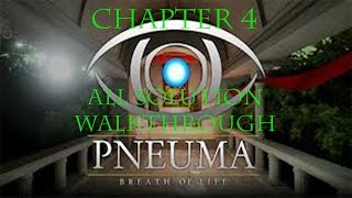 Pneuma: Breath of Life | Chapter 4 Walkthrough | All Solution Guide