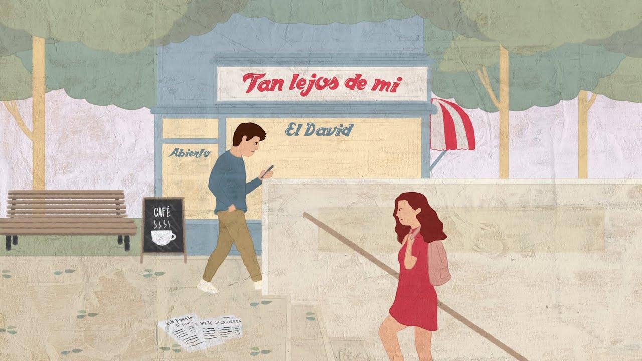 El David - Tan lejos de mí