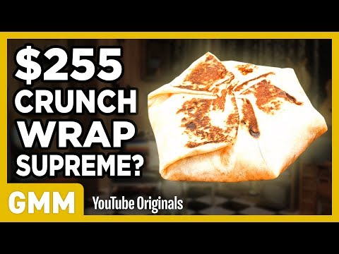 $255 Taco Bell Crunchwrap Supreme  FANCY FAST FOOD