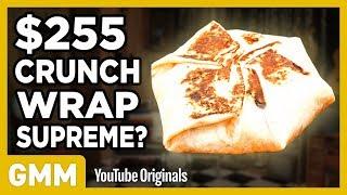 $255 Taco Bell Crunchwrap Supreme | FANCY FAST FOOD