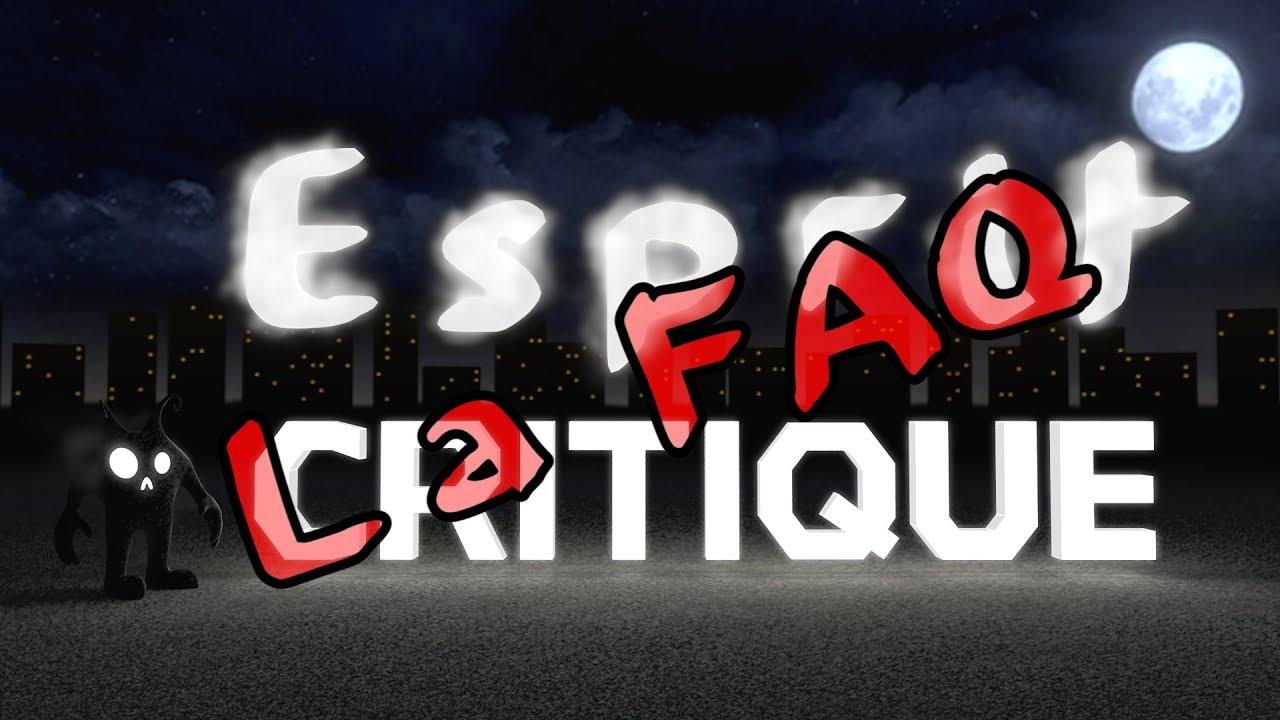 Esprit Critique : La FAQ