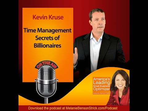 [Podcast] Time Management Secrets of Billionaires with Author Kevin Kruse