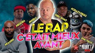 LE RAP AUJOURD'HUI, C'EST POURRI ? - CAUET