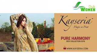 Kayseria Eid Collection 2016 Pure Harmony With Price