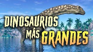 ESTOS FUERON LOS DINOSAURIOS MÁS GRANDES DE LA HISTORIA | The Wild Project
