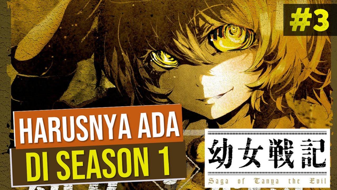 Harusnya Ada di Season 1 Youjo Senki Part 3 #Tanya