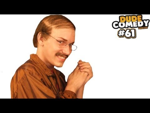 DudeComedy Podcast #61 - Would You Pay to CUDDLE This Guy...?