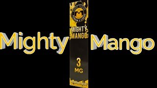 Might Mango By Mighty Vapors e juice review